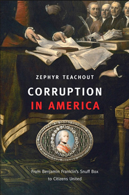 History Book Written By Zephyr Teachout: Might Be A Good Read